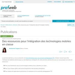 Des ressources pour l'intégration des technologies mobiles en classe