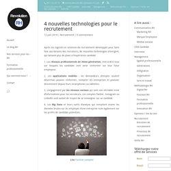 4 nouvelles technologies pour le recrutement