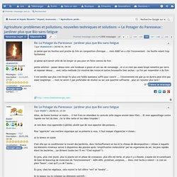 Le Potager du Paresseux : Jardiner plus que Bio sans fatigue - Page 196 - Forums des énergies: chauffage, isolation, maison, inventions, technologies, renouvelables, solaire, bois, électricité, transports électriques, voitures plus propres...
