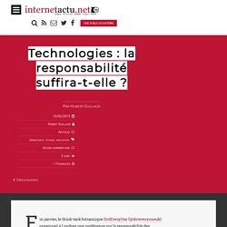 Technologies : la responsabilité suffira-t-elle ?