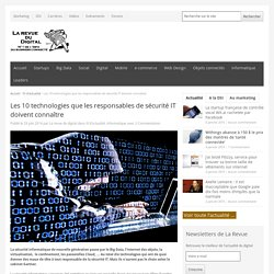 Les 10 technologies que les responsables de sécurité IT doivent connaître