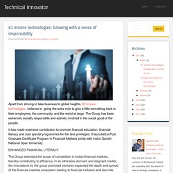 63 moons technologies: Growing with a sense of responsibility ~ Technical Innovator