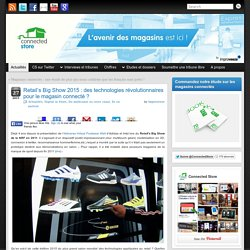 Retail's Big Show 2015 : des technologies révolutionnaires pour le magasin connecté ?