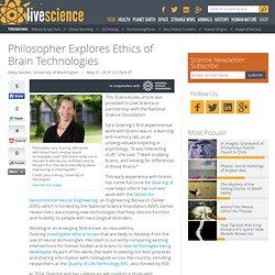 Neuroethics: The Ethics of Brain Technologies