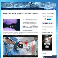 Top Trends And Technologies Shaping Medicine in 2015!