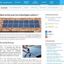Quel avenir pour les technologies solaires