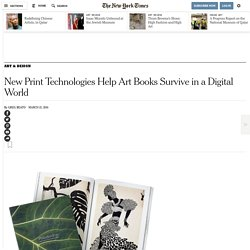 New Print Technologies Help Art Books Survive in a Digital World