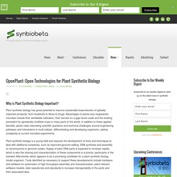 OpenPlant: Open Technologies for Plant Synthetic Biology - SynBioBeta
