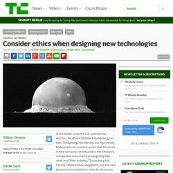 Consider ethics when designing new technologies
