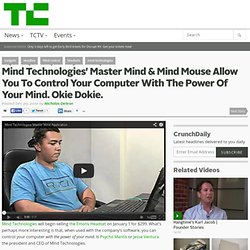 Mind Technologies' Master Mind & Mind Mouse Allow You To Control Y...