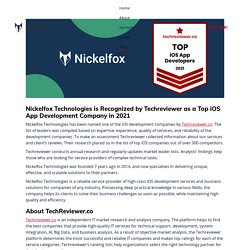 Nickelfox Technologies is Recognized by Techreviewer as a Top iOS App Development Company in 2021 -
