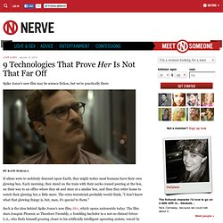 Tech That Proves 'Her' Is Not That Far Off