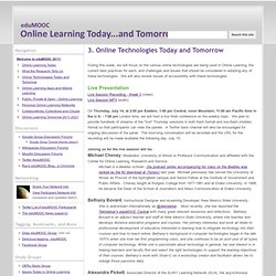 3. Online Technologies Today and Tomorrow - eduMOOC: Online Learning Today... and Tomorrow