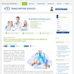New Technologies Transforming the Medical Transcription Process