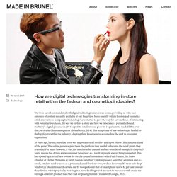 How are digital technologies transforming in-store retail within the fashion and cosmetics industries? – Made in Brunel