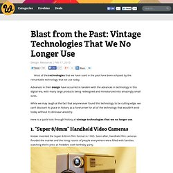 Blast from the Past: Vintage Technologies That We No Longer Use