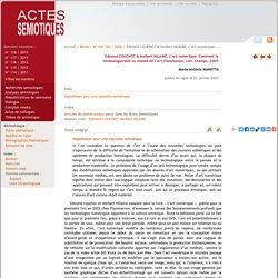L'Art numérique. Comment la technologie vient au monde de l'art/ Edmond Couchot & Norbert Hilaire, 2005