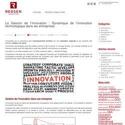 La Gestion de l'Innovation : Dynamique de l'innovation technologique dans les entreprises