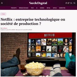 Netflix : le passage du technologique à l'artistique