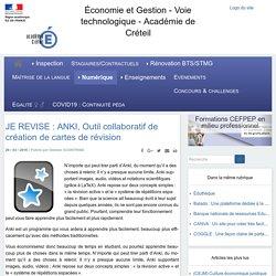 Voie technologique - Académie de Créteil - JE REVISE : ANKI, Outil collaboratif de création de cartes de révision