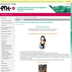 Lycée Général et Technologique Toulouse-Lautrec - Les missions des professeurs documentalistes