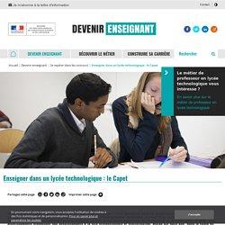 Enseigner dans un lycée technologique : le Capet - Devenir enseignant