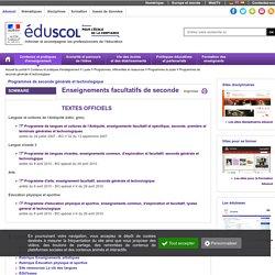 Programmes de seconde générale et technologique - Enseignements facultatifs 2nde