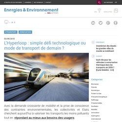 L'Hyperloop : simple défi technologique ou mode de transport de demain ?