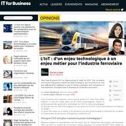 L'IoT: d'un enjeu technologique à un enjeu métier pour l'industrie ferroviaire