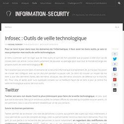 Infosec : Outils de veille technologique - Information Security
