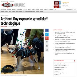 Art Hack Day expose le grand bluff technologique