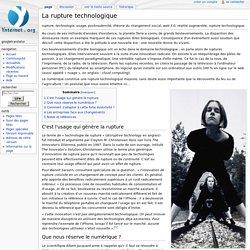 La rupture technologique — Wiki livre Netizenship