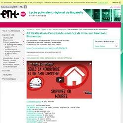 LYCEE GENERAL ET TECHNOLOGIQUE DE BAGATELLE - AP Réalisation d'une bande-annonce de livre sur Powtoon : Bienvenue