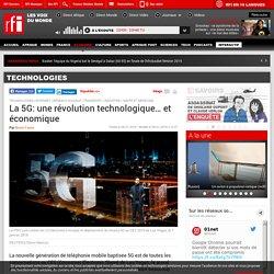 La 5G: une révolution technologique… et économique - Technologies
