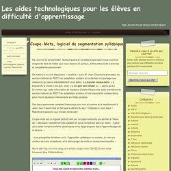 Coupe-Mots, logiciel de segmentation syllabique – Les aides technologiques pour les élèves en difficulté d'apprentissage