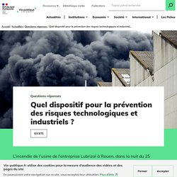 Dispositif prevention risques technologiques et industriels