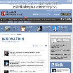 Toute l'Actualité Innovations Technologiques du Monde Informatique