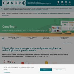 Étincel, des ressources pour les enseignements généraux, technologiques et professionnels - CanoTech