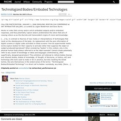 Reblog Archive: Technologized Bodies/Embodied Technologies