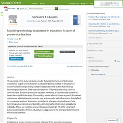 Modelling technology acceptance in education: A study of pre-service teachers