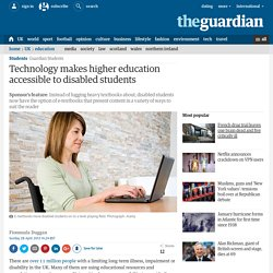 Technology makes higher education accessible to disabled students