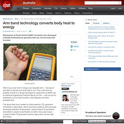 Arm band technology converts body heat to energy - Mobile Phone Accessories