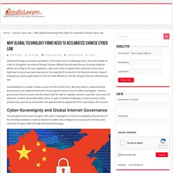 Why Global Technology Firms Need To Acclimatize Chinese Cyber Law