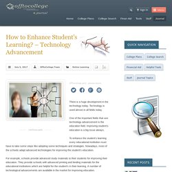 How to Enhance Student's Learning? – Technology Advancement