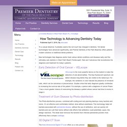 How Technology Is Advancing Dentistry Today