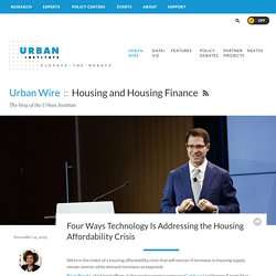 Four Ways Technology Is Addressing the Housing Affordability Crisis