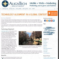 Technology Alignment in a Global Context