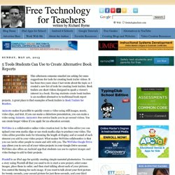 5 Tools Students Can Use to Create Alternative Book Reports