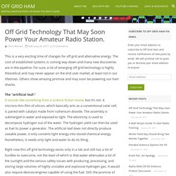Off Grid Technology That May Soon Power Your Amateur Radio Station. - Off Grid Ham