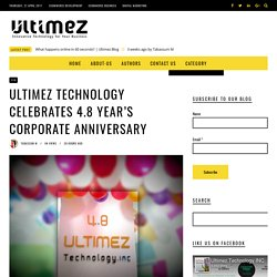 Ultimez Technology Celebrates 4.8 years